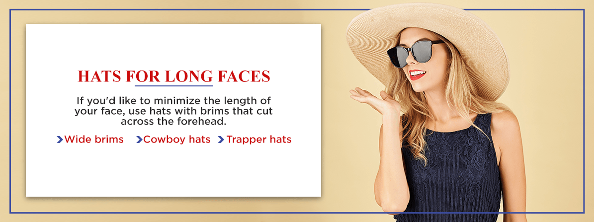 hats for long faces